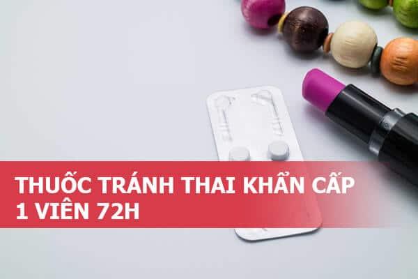 Thuốc tránh thai khẩn cấp 72h