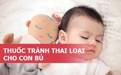 thuoc-tranh-thai-khan-cap-loai-cho-con-bu-loai-nao-tot